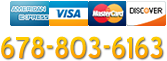 Call us: 678-803-6163. Major credit cards accepted